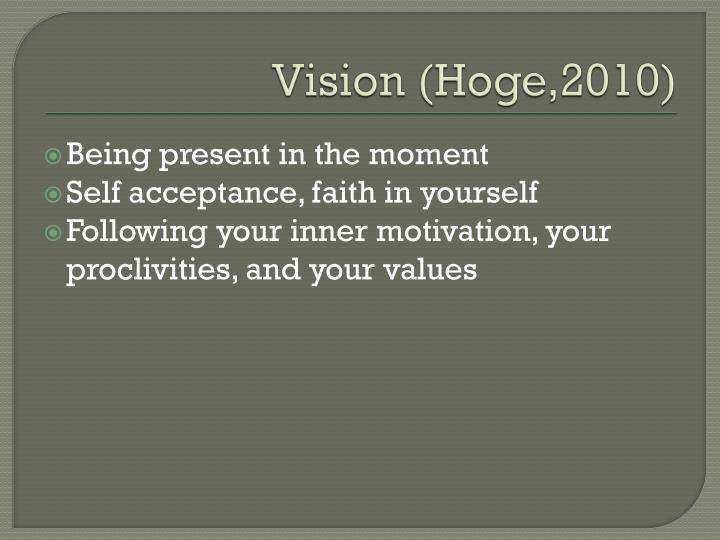 Vision (Hoge,2010)