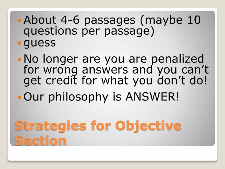 About 4-6 passages (maybe 10 questions per