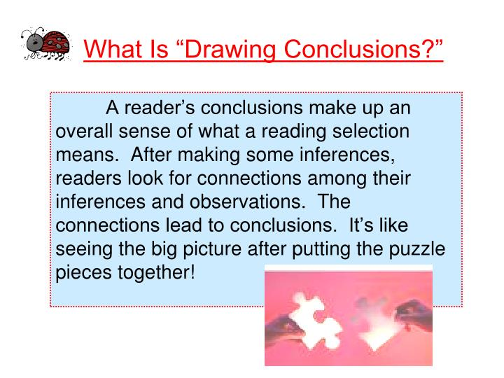 "What Is ""Drawing Conclusions?"""