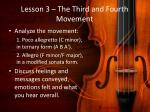 lesson 3 the third and fourth movement