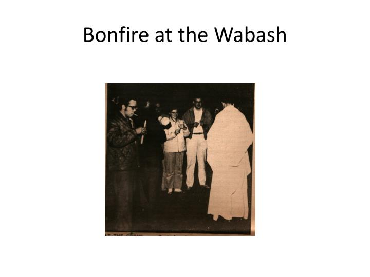 Bonfire at the Wabash