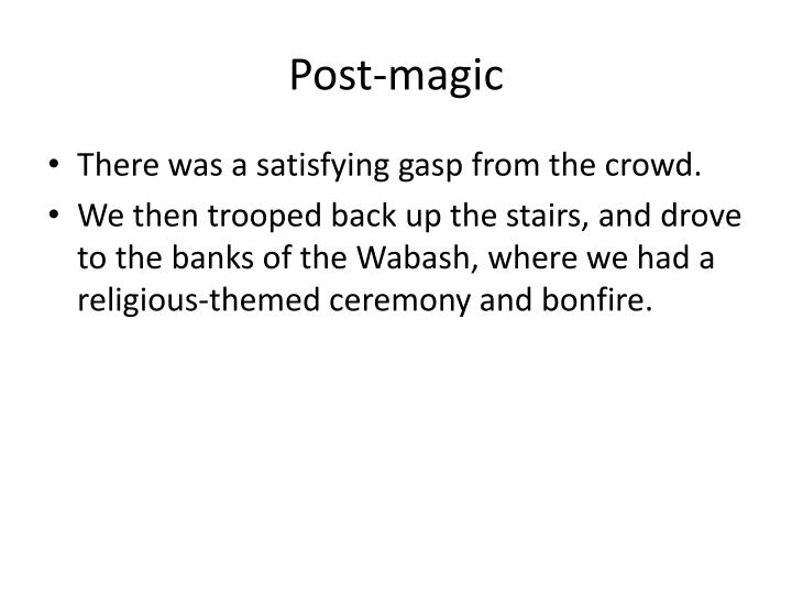 Post-magic