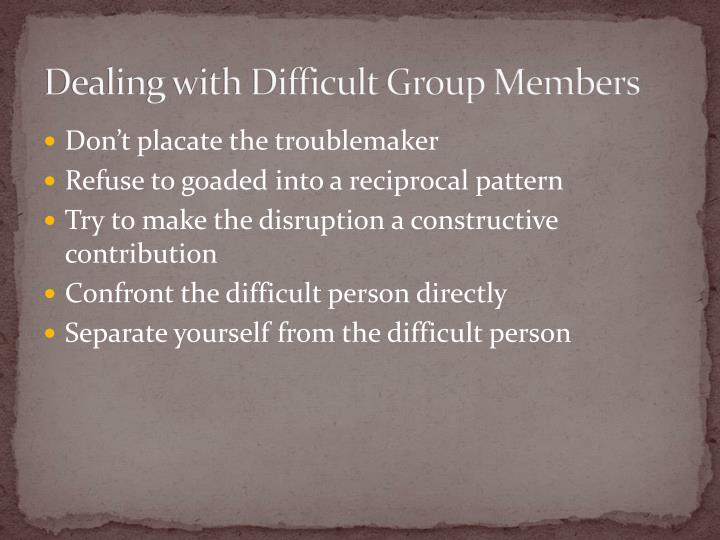 Dealing with Difficult Group Members