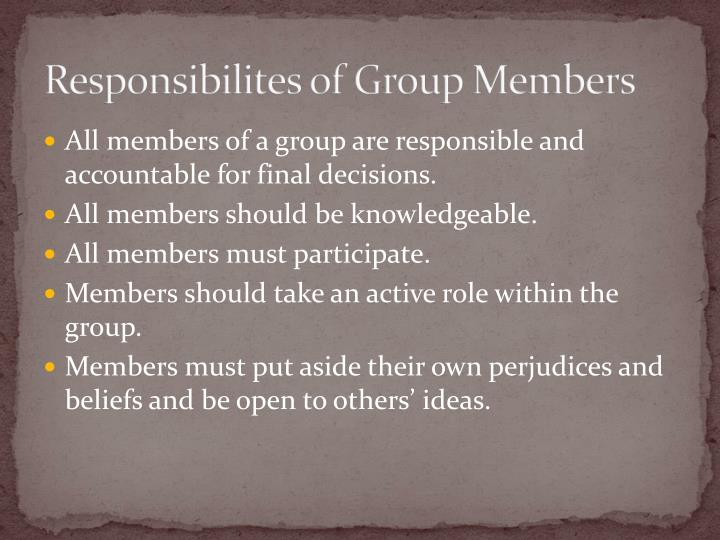 Responsibilites of Group Members