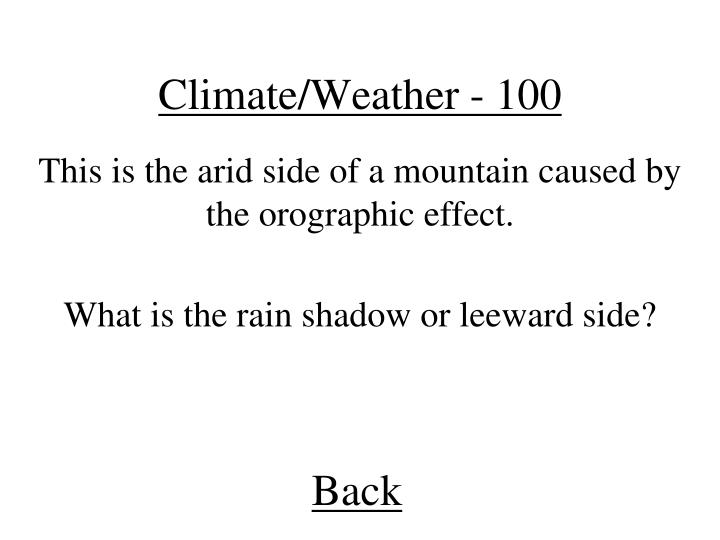 Climate/Weather - 100
