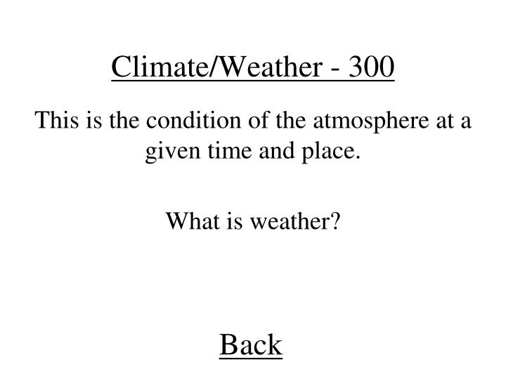 Climate/Weather - 300