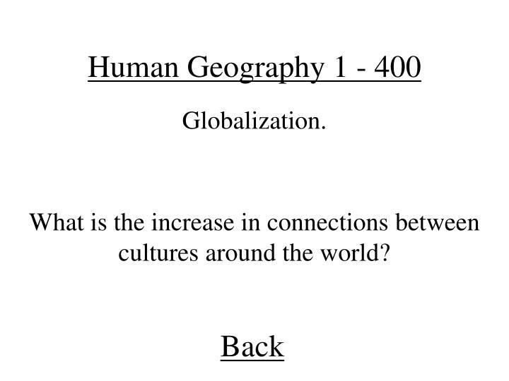 Human Geography 1 - 400