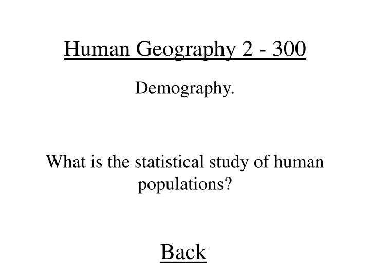 Human Geography 2 - 300