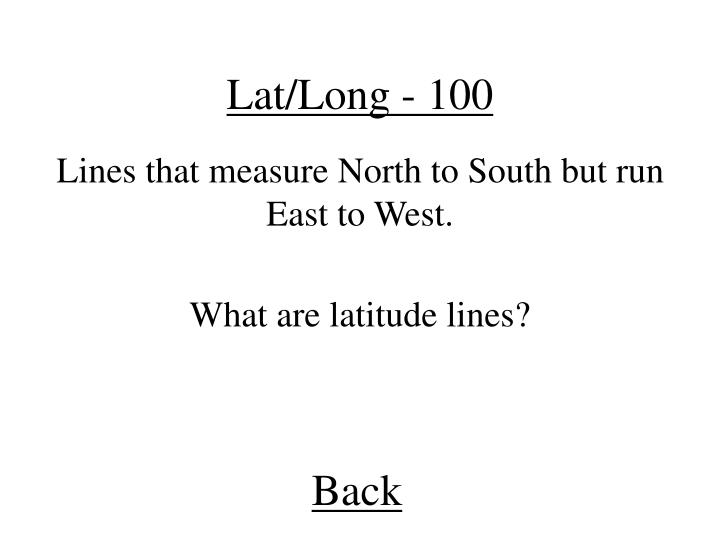Lat/Long - 100
