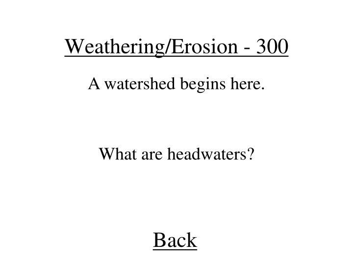 Weathering/Erosion - 300