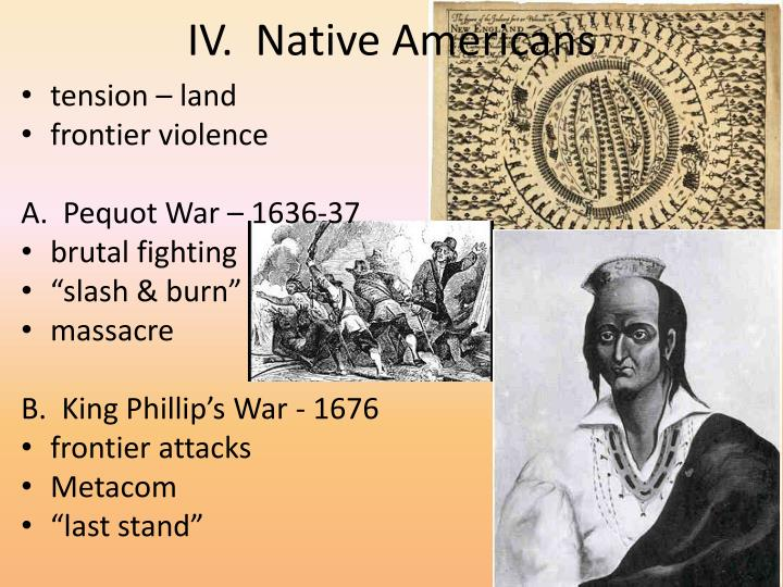 IV.  Native Americans