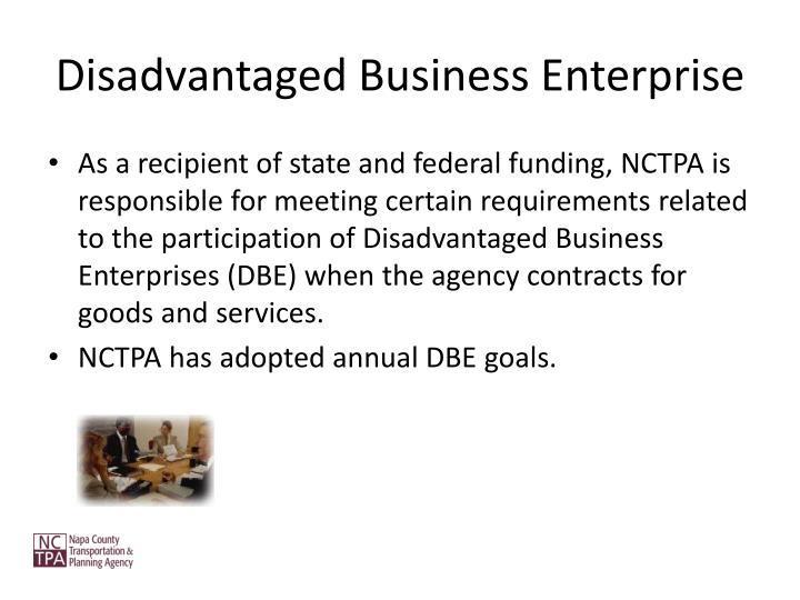 Disadvantaged Business Enterprise