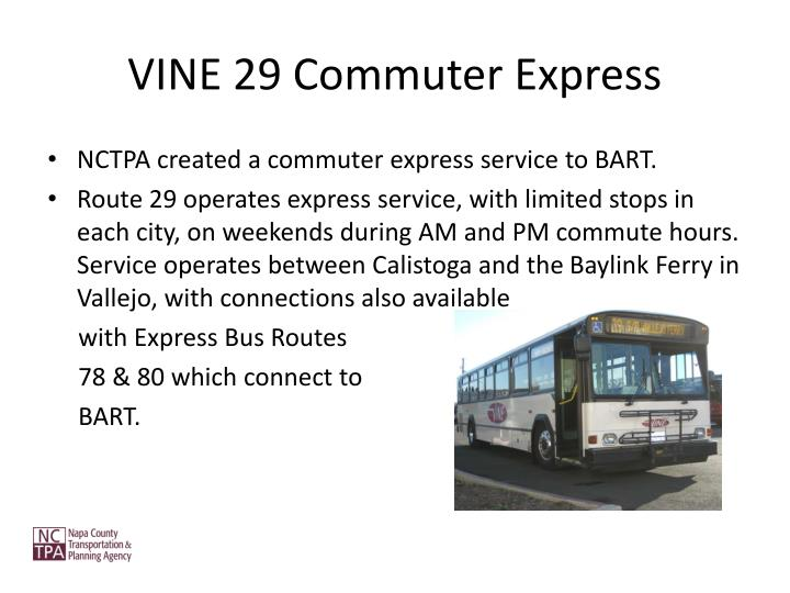VINE 29 Commuter Express