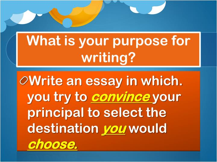 What is your purpose for writing?