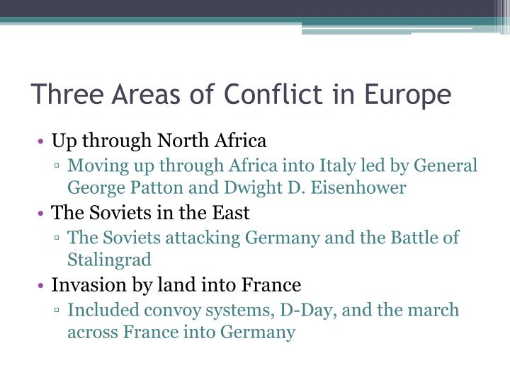 Three Areas of Conflict in Europe