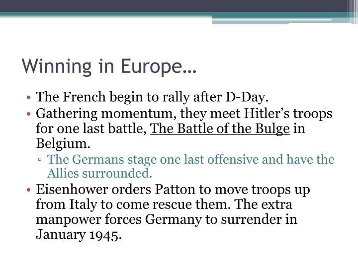 Winning in Europe…