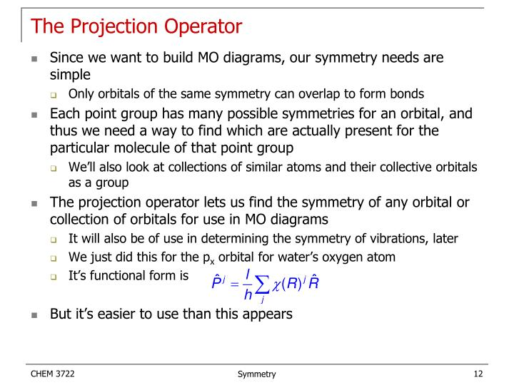The Projection Operator