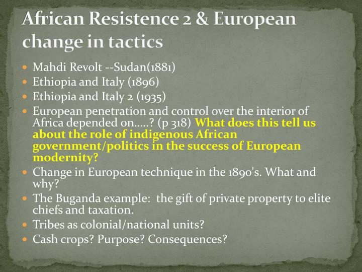 African Resistence 2 & European change in tactics