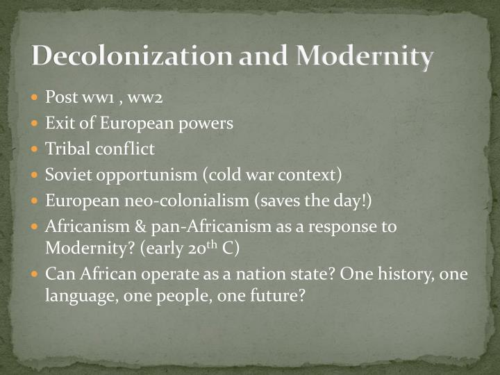 Decolonization and Modernity