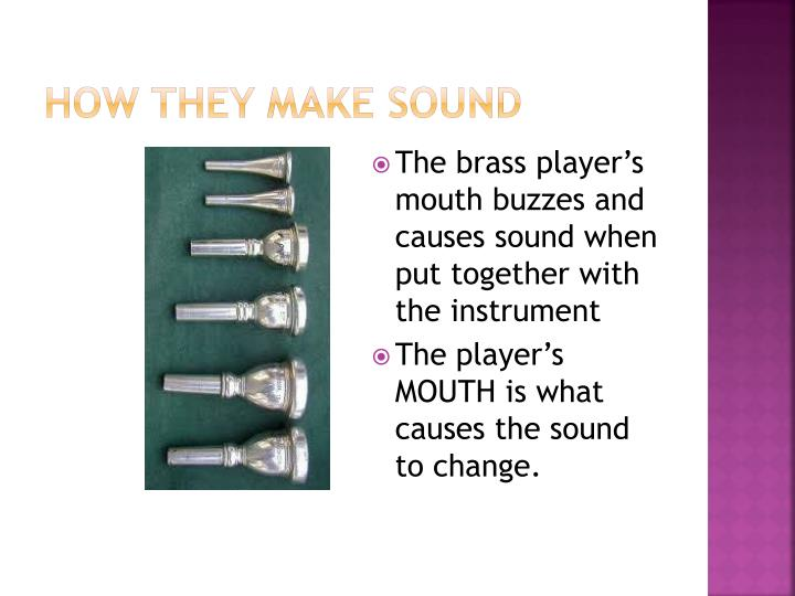 How they make sound
