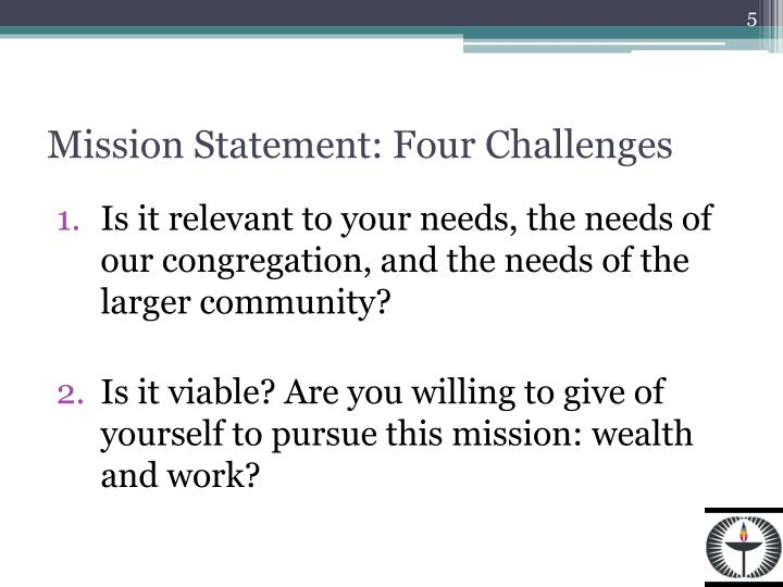 Mission Statement: Four Challenges