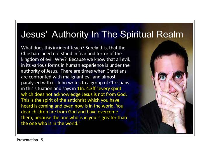 Jesus'  Authority In The Spiritual Realm