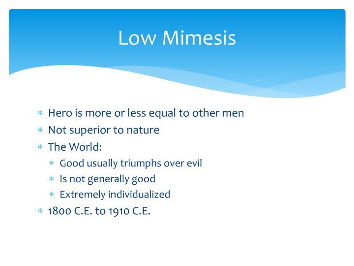 Low Mimesis