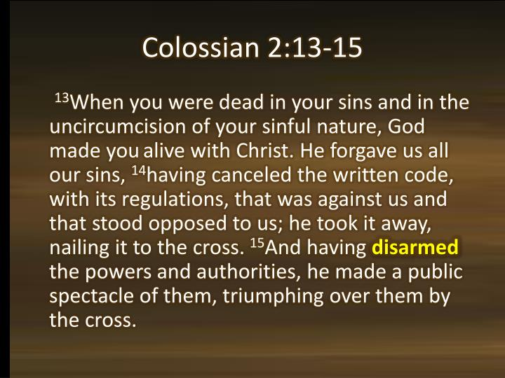 Colossian 2:13-15