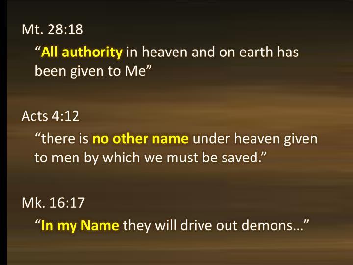 Mt. 28:18
