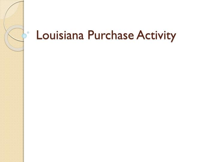 Louisiana Purchase Activity