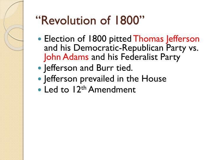 """""""Revolution of 1800"""""""