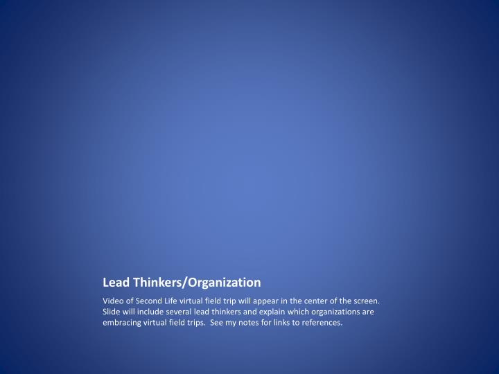 Lead Thinkers/Organization