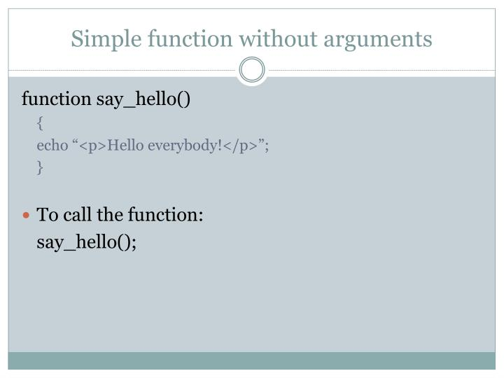 Simple function without arguments