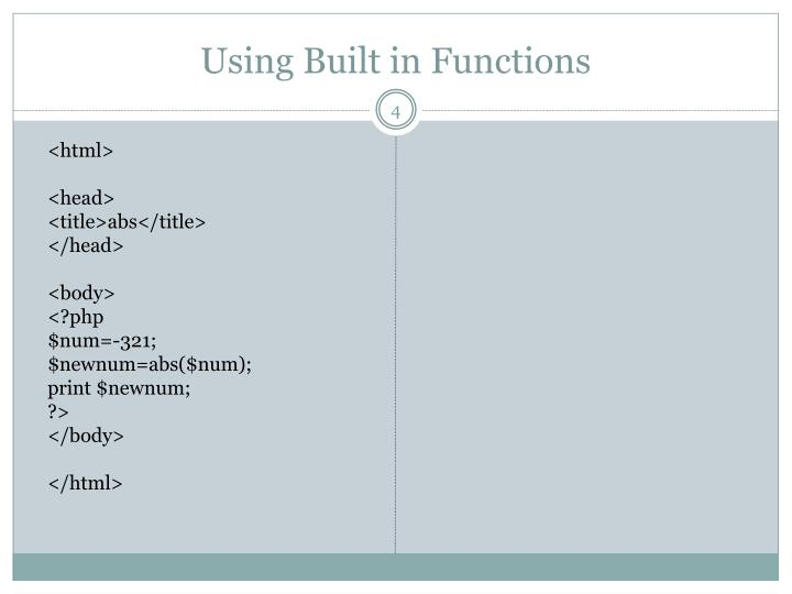 Using Built in Functions