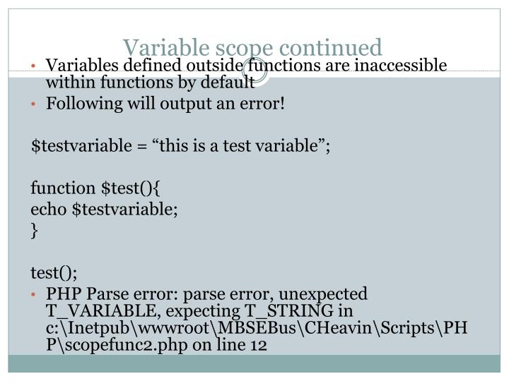 Variable scope continued
