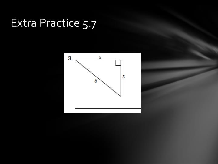 Extra Practice 5.7