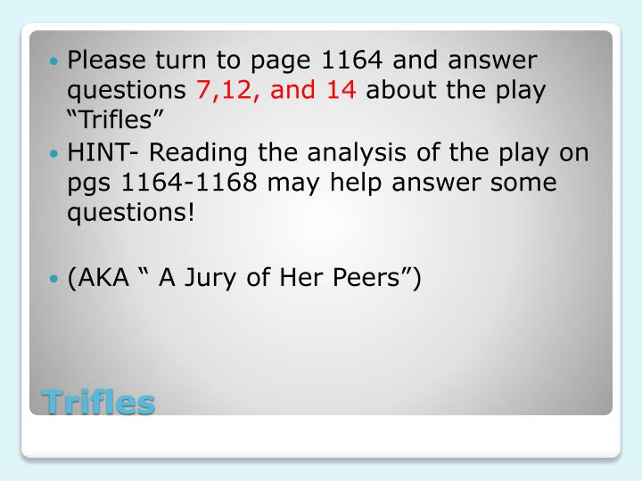 Please turn to page 1164 and answer questions