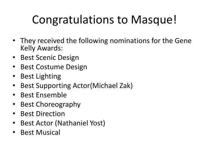 Congratulations to Masque!