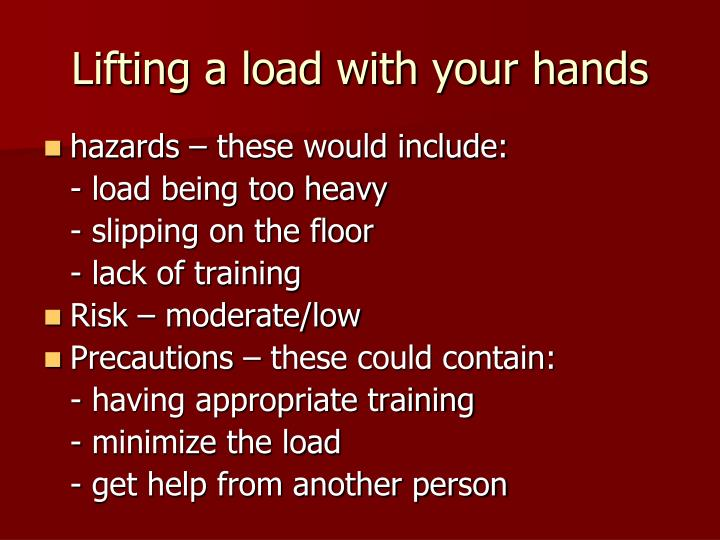 Lifting a load with your hands