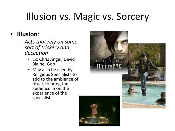 Illusion vs. Magic vs. Sorcery