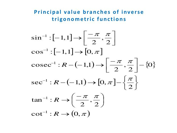 Principal value branches of inverse trigonometric functions