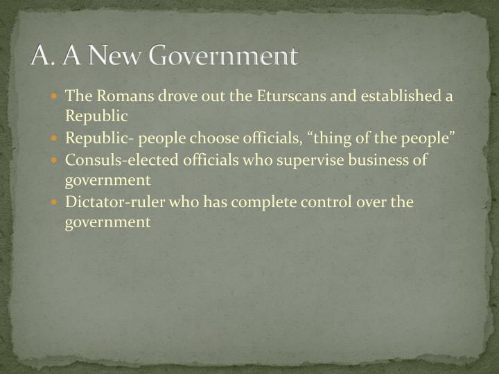 A. A New Government