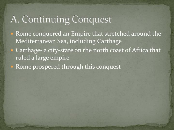 A. Continuing Conquest
