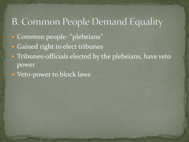 B. Common People Demand Equality