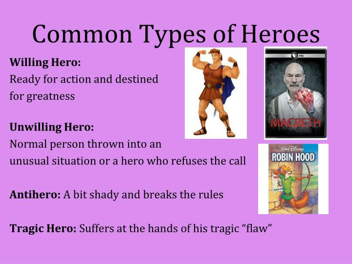 Common Types of Heroes