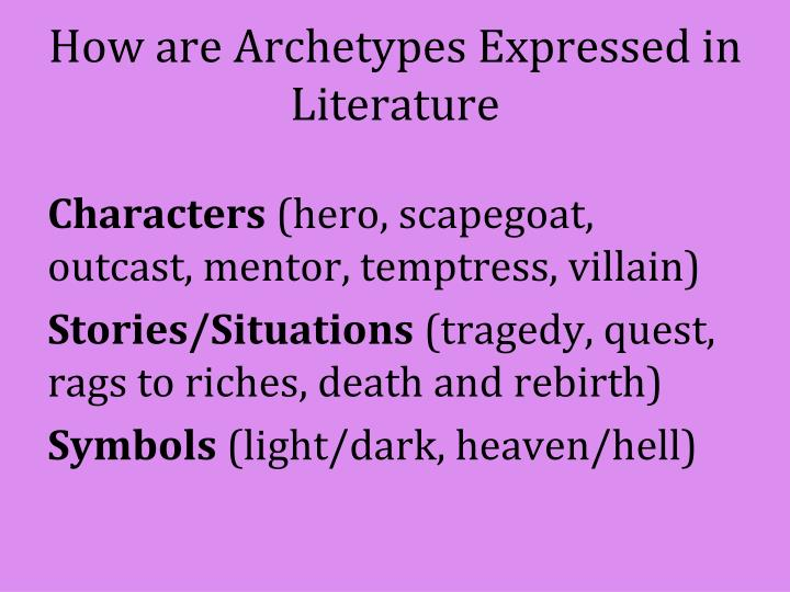 How are Archetypes Expressed in Literature