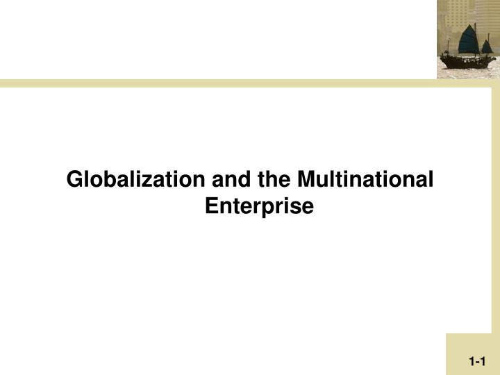 Globalization and the Multinational