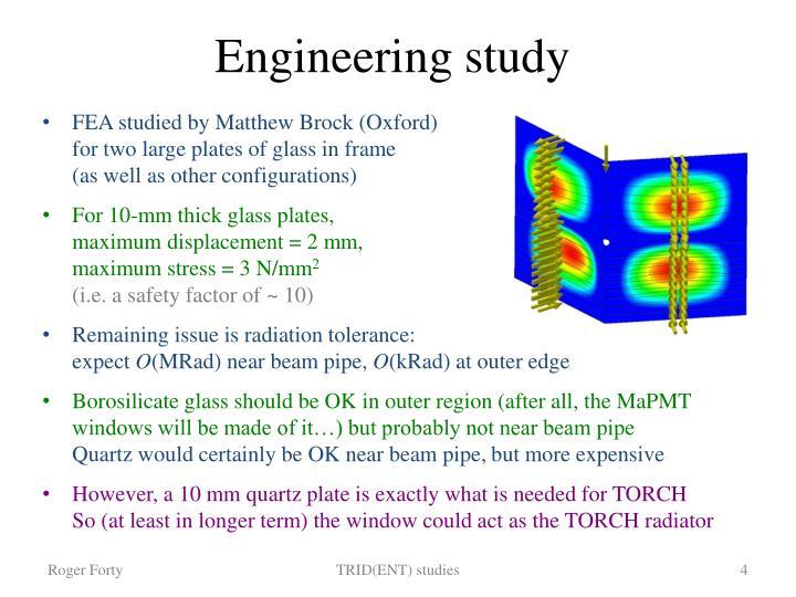 Engineering study