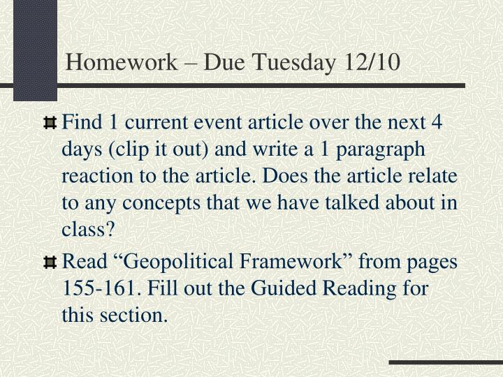 Homework due tuesday 12 10