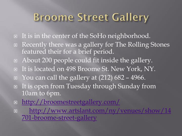 Broome street gallery